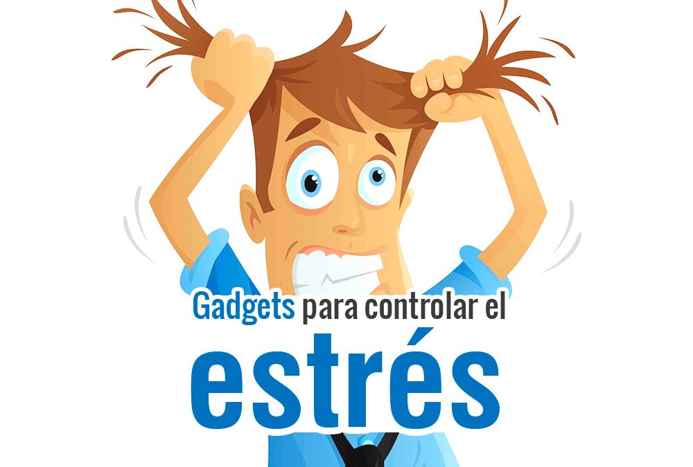 Controlar el estrés es más fácil con estos gadgets
