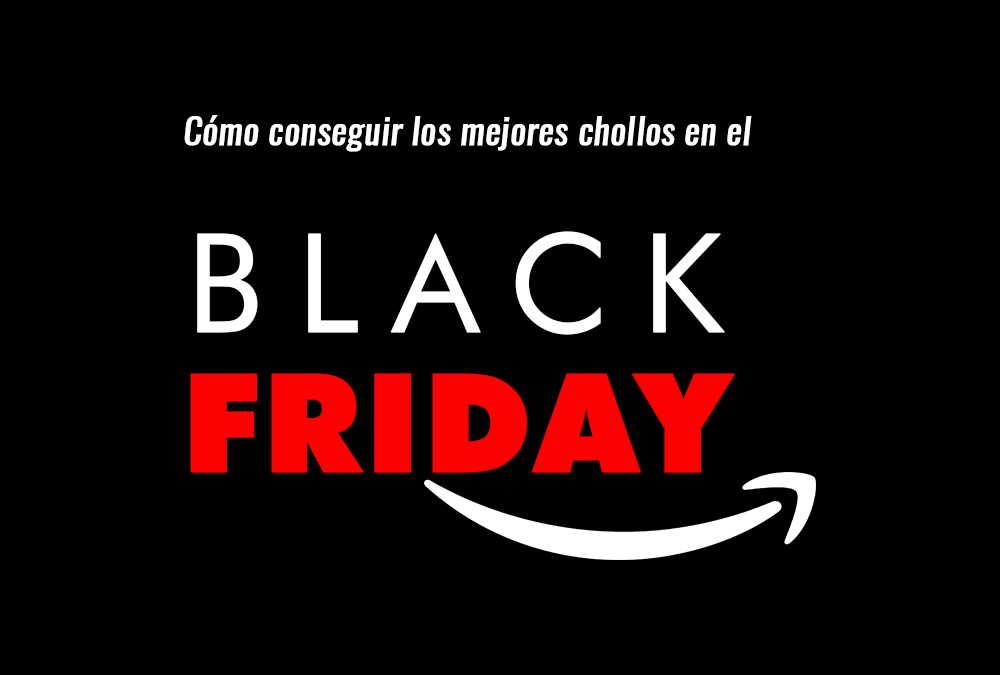Conseguir chollos en Amazon Black Friday